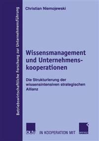Wissensmanagement Und Unternehmenskooperationen