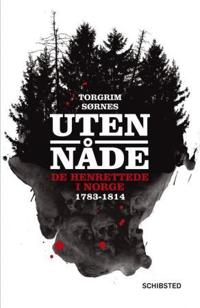 Uten nåde - Torgrim Sørnes | Ridgeroadrun.org
