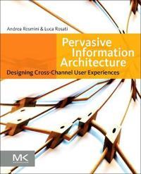 Pervasive Information Architecture