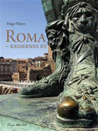 Roma; keisernes by