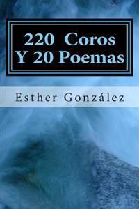 200 Coros y 20 Poemas: Alabanza y Adoracion a Dios