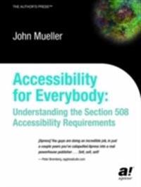 Accessibility for Everybody: Understanding the Section 508 Accessibility Requirements