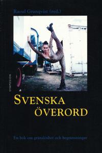 Svenska överord : en bok om gränslöshet och begränsningar -  pdf epub
