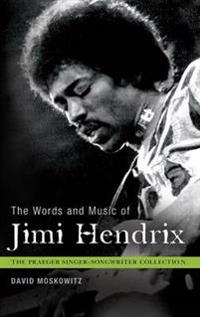 The Words and Music of Jimi Hendrix