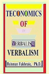 Teconomic of Verbalism