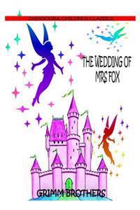 The Wedding of Mrs Fox