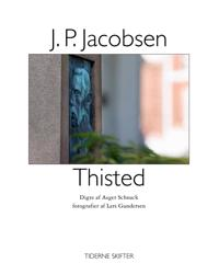 J.P. Jacobsen, Thisted