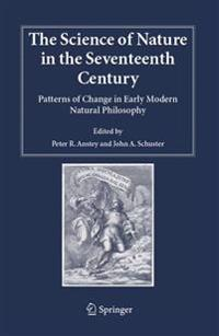 The Science of Nature in the Seventeenth Century