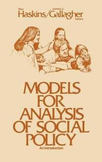 Models for Analysis of Social Policy