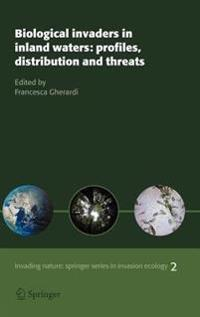 Biological invaders in inland waters: Profiles, distribution, and threats