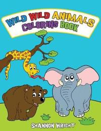 Wild Wild Animals Coloring Book