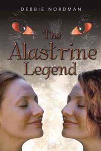 The Alastrine Legend