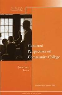Gendered Perspectives on Community College