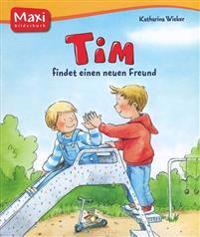 TIM FINDET EINEN FREUND