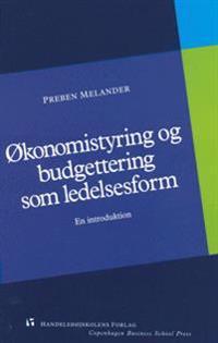 Økonomistyring og budgettering som ledelsesform