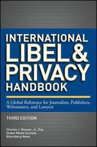 International Libel and Privacy Handbook