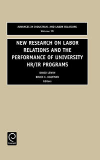 New Research on Labor Relations and the Performance of University Hr/Ir Programs