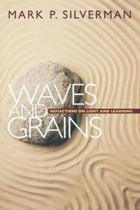 Waves and Grains