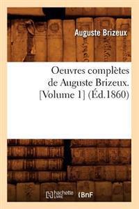 Oeuvres Compl�tes de Auguste Brizeux. [volume 1] (�d.1860)