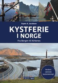 Kystferie i Norge: fra Bergen til Kirkenes