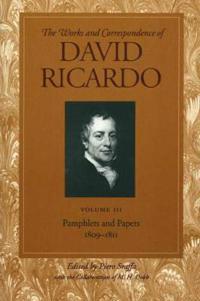 The Works and Correspondence of David Ricardo