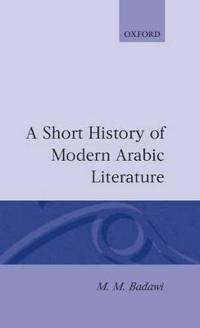 A Short History of Modern Arabic Literature
