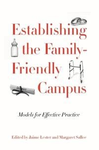 Establishing the Family-Friendly Campus