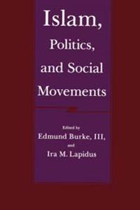 Islam, Politics, and Social Movements