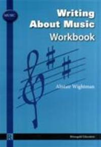 Writing about music workbook
