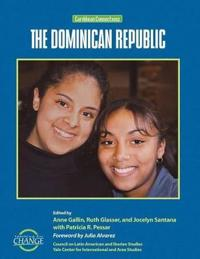 Caribbean Connections: the Dominican Republic