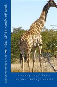 The White Sands of Nyali: A Young Physician's Journey Through Africa