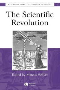 The Scientific Revolution: The Essential Readings