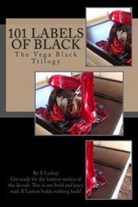 101 Labels of Black: The Vega Black Trilogy