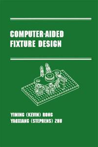 Computer-Aided Fixture Design