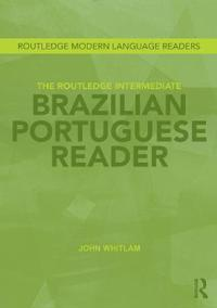 The Routledge Intermediate Brazilian Portuguese Reader