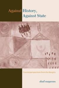 Against History, Against State
