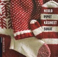 Neulo pipot, käsineet, sukat
