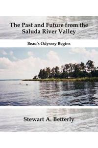 The Past and Future from the Saluda River Valley