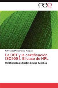 La Cst y La Certificacion Iso9001. El Caso de Hpl
