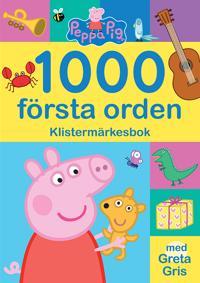1000 första orden : klistermärkesbok med Greta Gris