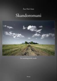 Skandoromani - Åsta Mari Aune | Inprintwriters.org