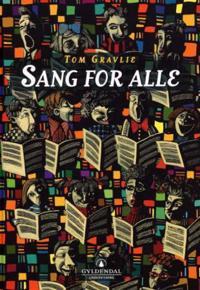 Sang for alle - Tom Gravlie   Inprintwriters.org