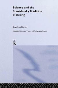 Science And The Stanislavsky Tradition Of Acting