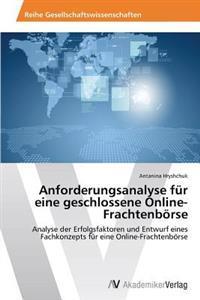 Anforderungsanalyse Fur Eine Geschlossene Online-Frachtenborse
