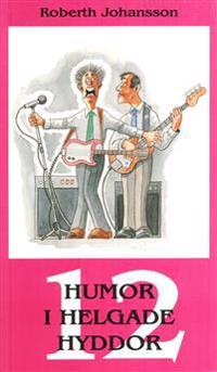 Humor i helgade hyddor. 12