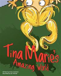 Tina Marie's Amazing World