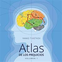 Atlas de Los Prejuicios: Cartografia de Los Estereotipos