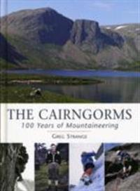 Cairngorms - 100 years of mountaineering