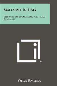 Mallarme in Italy: Literary Influence and Critical Response