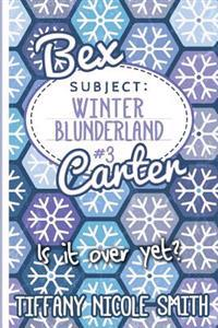 Bex Carter 3: Winter Blunderland